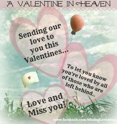 Happy Valentine's Day in Heaven . Mommy and Daddy love you so Allie Rose! Happy Valentines Day Mom, Valentines Day Quotes For Him, Hearts Day Quotes, Valentine's Day Quotes, Dad In Heaven, Heaven Sent, Heaven Pictures, Birthday In Heaven, Missing My Son