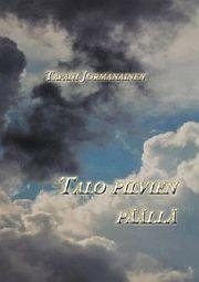 lataa / download TALO PILVIEN PÄÄLLÄ epub mobi fb2 pdf – E-kirjasto