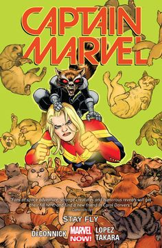CAPTAIN MARVEL (VOLUME 2): STAY FLY by Kelly Sue DeConnick, David Lopez, and Marcio Takara