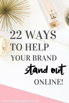 22 Ways to Stand Out Online (and attract the right community members) — Chakayla…