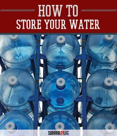 Emergency Water Part 3: Storage |  Four-Part Guide On Emergency Water For Preppers by Survival Life at http://survivallife.com/2015/10/15/emergency-water-part-3/