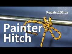 Painter Hitch - The best knot for lines, leashes & leads requiring quick...