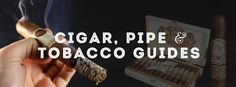 Cigar, Pipe & Tobacco Guides