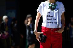 All blogs post the same stuff (TRUE!) Street Style From New York Fashion Week, Day Six - The Cut #fashion
