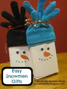 "Snowmen thank you gifts -- wrapped chocolate bar, microwave popcorn, decorated and topped with gloves.  On the back ""Thank you SNOW much"""