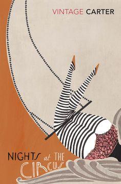 """Angela Carter, """"Nights at the Circus"""". Illustration by Sara Mulvanny."""