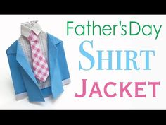 Tie Shirt Jacket Origami Paper for ❤Happy Father's Day❤️ - Origami Kawaii〔#118〕 - YouTube