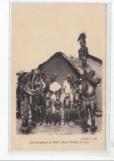 COTE D´IVOIRE - Les Jongleurs de Man chez les Oboués vers 1900