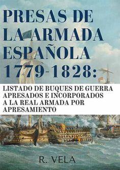 Presas de la Armada española (1779-1828)