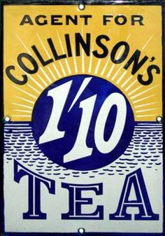 Agent for Collinson's Tea 1'10 tin advertising sign, in blue, yellow and white, mid 20th century, porcelain enamel on metal,
