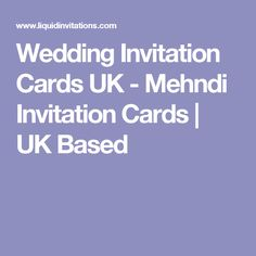 Wedding Invitation Cards UK - Mehndi Invitation Cards   UK Based