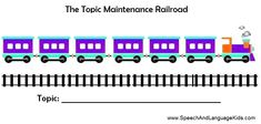 Topic Maintenance Railroad-How to keep your child on topic from Speech and Language Kids. Pinned by SOS Inc. Resources. Follow all our boards at http://pinterest.com/sostherapy for therapy resources.
