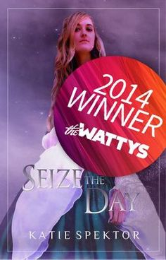 "You should read ""Seize the Day (Wattys 2014 Award Winner)"" on #Wattpad. #Fantasy"