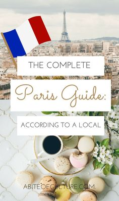 The Complete Paris Guide: According to a Local - looking for a guide to Paris, France with all the best things to do, see, eat, and more all from the perspective of a Parisian local! Here it is, a local's guide to Paris, France that'll have you exploring this European city as if you live there!