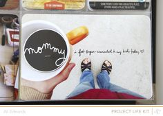 """My """"Mommy"""" journaling card (in Studio Calico Project Life Kit - Apirl 2013). Love how @Ali Edwards used it as a circle embellishment and stapled it to the photo. Genius!"""