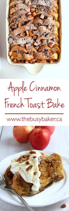Apple Cinnamon French Toast Bake recipe from thebusybaker.ca! The perfect breakfast casserole for Easter brunch!