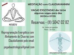 PEGADAASTROLÓGICA POR CLAUDIAVANNINI: MEDITAÇÃO com CLAUDIAVANNINI em São Paulo