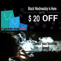 Black Wednesday is here! UP To $20 Off for all Smokers  Select your favorites brand and place an order at http://www.cigarettedutyfree.com/english/for-sale.