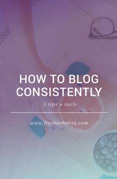How to Blog Consistently: 5 Tips + Tools | Have trouble blogging on a consistent basis? No worries, this post teaches you how to get back on track creating consistent blog posts for your audience.