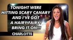 18 Things You'll Only Understand If You're A Geordie Shore Megafan Charlotte Geordie, Charlotte Letitia, Charlotte Crosby, Mtv Geordie Shore, Geordie Shore Quotes, Mtv Tv, Just For Gags, E Cards, Pretty Little Liars