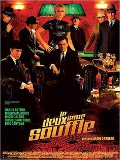 Le Deuxième souffle : affiche Alain Corneau, Daniel Auteuil, Eric Cantona, Gilbert Melki, Jacques Dutronc