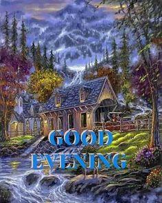 Good Evening Messages, Good Morning, Night, House Styles, Buen Dia, Bonjour, Bom Dia, Buongiorno