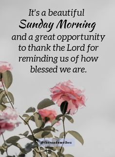 Blessed Sunday Morning, Sunday Morning Quotes, Happy Wednesday Quotes, Morning Wishes Quotes, Good Morning Friends Quotes, Morning Blessings, Good Morning Messages, Good Morning Wishes, Blessed Sunday Messages