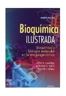 Bioquimica ilustrada: bioquimica y biología molecular en la era posgenómica  Campbell, P. N.