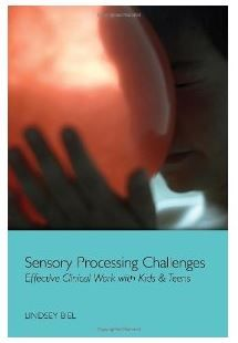 Book Review: Sensory Processing Challenges – Effective Clinical Work with Kids & Teens - pinned by @PediaStaff – Please Visit ht.ly/63sNtfor all our pediatric therapy pins