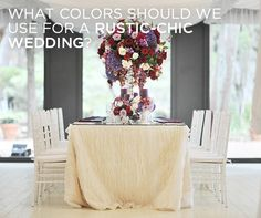 What Color Should We Use for a Rustic-Chic Wedding? || Colin Cowie Weddings