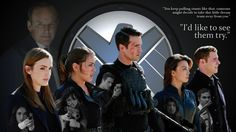 Agents of SHIELD: I'd Like to See Them Try (Coulson, May, Skye, Ward, Fitz, and Simmons)