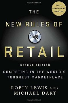 The New Rules of Retail: Competing in the World's Toughest Marketplace, http://www.amazon.com/dp/1137279265/ref=cm_sw_r_pi_awdm_CqtBub0XQX0QW