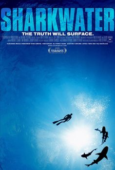 Sharkwater, best shark documentary ever!! Rob Stewart's the bomb!!