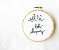 Baby embroidery hoop decor / shhhh baby by makenziandmadilyn, $27.00