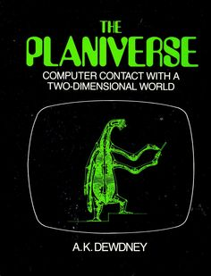 The Planiverse, by A.K. Dewdney