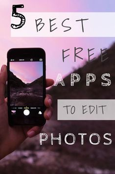 5 BEST FREE APPS TO EDIT PHOTOS!