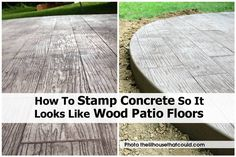 How To Stamp Concrete To Look Like Wood
