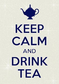 keep calm and drink tea / Created with Keep Calm and Carry On for iOS #keepcalm #teatime