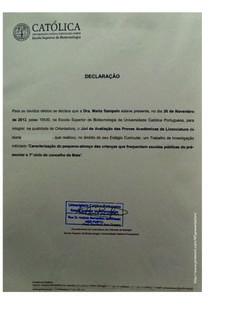 [EN]: Academic Advisor Internship - Certificate example, Oporto Catolic University   [PT]: Exemplo de Certificado enquanto Orientadora de Estágio Académico, Escola Superior de Biotecnologia da Universidade do Porto