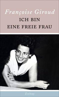 Ich bin eine freie Frau - Bücher - Hanser Literaturverlage