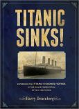 Titanic Sinks! by Barry Denenberg -- Prairie Pasque Nominee 2013-14