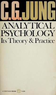 Analytical psychology: its theory and practice - Carl Gustav Jung #book this book is on my bedside table