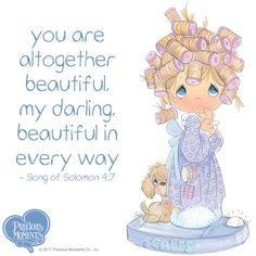 God sees you exactly as you are: a miracle, created by HIM. Be-YOU-itful!  #PreciousMoments #LifesPreciousMoments #YouAreBeautiful