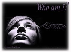 Who Am I? Self Awareness Activities