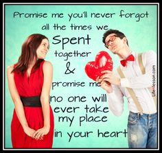 Love Quotes. Quotes. Promise me