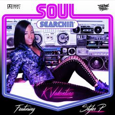 """Chicago& K'Valentine gets an assist from Styles P on her new single """"Soul Searchin& Her debut album & For A Reason& is on the way. Talib Kweli, Styles P, Soul Searching, Debut Album, New Music, Nyc, Chicago, Taps, Friday"""