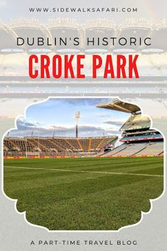Visit Dublin and Tour Croke Park. Learn about Croke Park, Dublin's historic sports stadium. Ireland Vacation, Ireland Travel, Dublin Ireland, Cork Ireland, Croke Park, Visit Dublin, Travel Around Europe, Dublin City, Ireland Landscape
