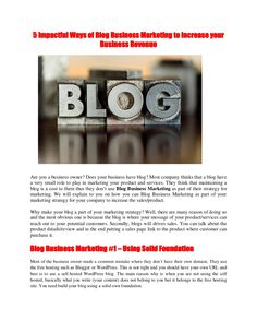 5-impactful-ways-of-blog-business-marketing-to-increase-your-business-revenue-21167160 by Chan Yew via Slideshare