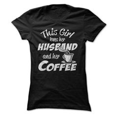 This Girl Loves Her Husband and Her COFFEE - #workout shirt #gray tee. ADD TO CART => https://www.sunfrog.com/Funny/This-Girl-Loves-Her-Husband-and-Her-COFFEE-14148650-Ladies.html?68278