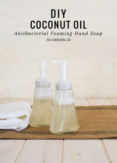 DIY Coconut Oil Antibacterial Foaming Hand Soap | HelloNatural.co